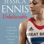 Jess Ennis book Unbelievable 150x150 - Guide To Delivering High Quality Virtual Keynotes And Webinars